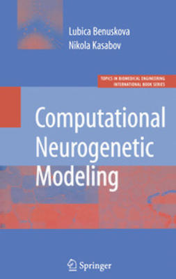 Benuskova, Lubica - Computational Neurogenetic Modeling, ebook