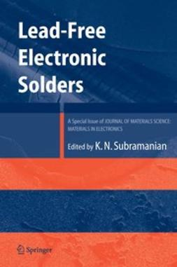 Subramanian, K. N. - Lead-Free Electronic Solders, ebook