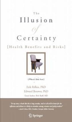 Bouwer, Edward - The Illusion of Certainty, ebook