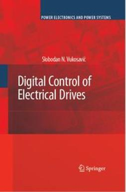 Vukosavic, Slobodan N. - Digital Control of Electrical Drives, ebook
