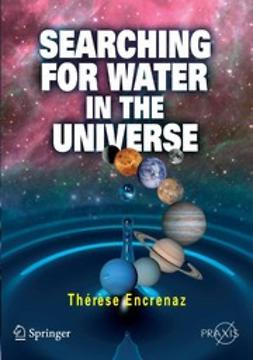Encrenaz, Thérèse - Searching for Water in the Universe, ebook
