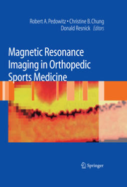 Pedowitz, Robert A. - Magnetic Resonance Imaging in Orthopedic Sports Medicine, ebook