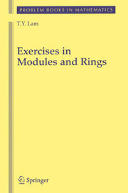 Lam, T. Y. - Exercises in Modules and Rings, ebook