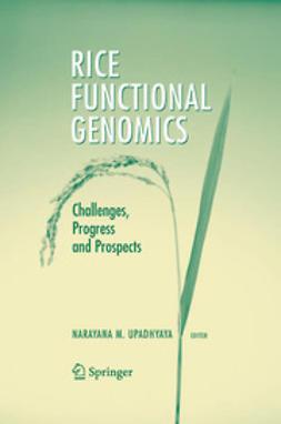 Upadhyaya, Narayana M. - Rice Functional Genomics, ebook