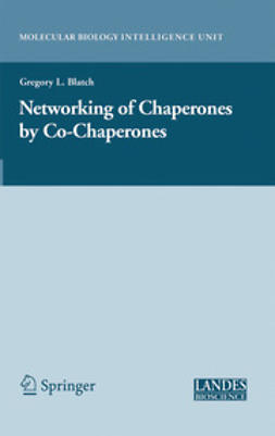 Blatch, Gregory L. - Networking of Chaperones by Co-Chaperones, ebook