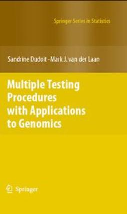 Dudoit, Sandrine - Multiple Testing Procedures with Applications to Genomics, ebook