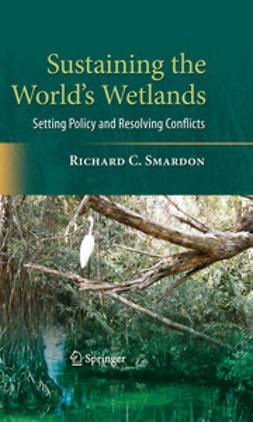 Smardon, Richard - Sustaining the World's Wetlands, ebook