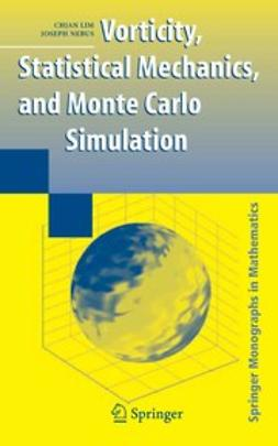 Lim, Chjan - Vorticity, Statistical Mechanics, and Monte Carlo Simulation, ebook