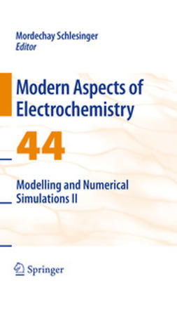 Schlesinger, Mordechay - Modern Aspects of Electrochemistry No. 44, e-bok