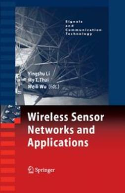 Li, Yingshu - Wireless Sensor Networks and Applications, e-bok