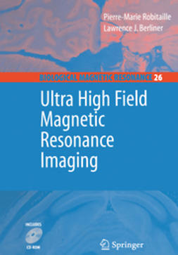 Berliner, Lawrence - Ultra High Field Magnetic Resonance Imaging, ebook