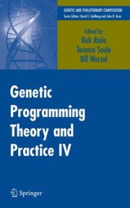 Riolo, Rick - Genetic Programming Theory and Practice IV, ebook
