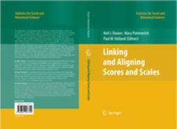 Dorans, Neil J. - Linking and Aligning Scores and Scales, ebook