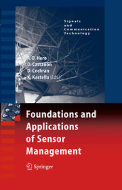 Castañón, David A. - Foundations and Applications of Sensor Management, ebook