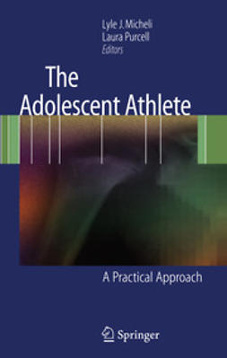 Micheli, Lyle J. - The Adolescent Athlete, e-kirja