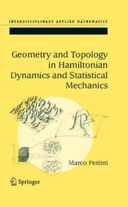 Pettini, Marco - Geometry and Topology in Hamiltonian Dynamics and Statistical Mechanics, ebook