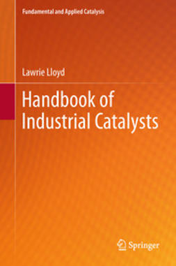 Lloyd, Lawrie - Handbook of Industrial Catalysts, ebook