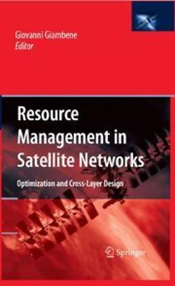 Giambene, Giovanni - Resource Management in Satellite Networks, ebook