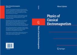 Fujimoto, Minoru - Physics of Classical Electromagnetism, ebook