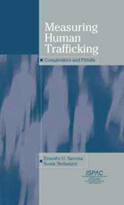 Savona, Ernesto U. - Measuring Human Trafficking, ebook