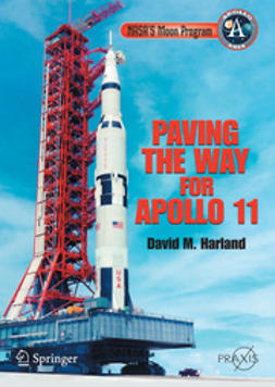 Harland, David M. - Paving the Way for Apollo 11, e-bok