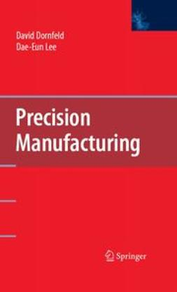 Dornfeld, David - Precision Manufacturing, ebook