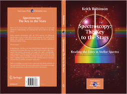 Robinson, Keith - Spectroscopy: The Key to the Stars, ebook
