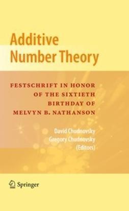 Chudnovsky, David - Additive Number Theory, e-bok