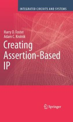 Foster, Harry D. - Creating Assertion-Based IP, ebook