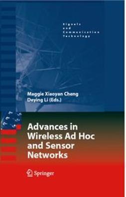 - Advances in Wireless Ad Hoc and Sensor Networks, ebook