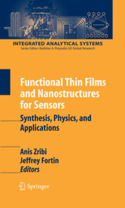 Fortin, Jeffrey - Functional Thin Films and Nanostructures for Sensors, e-bok