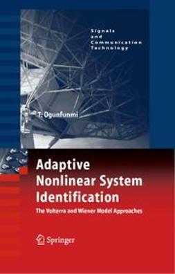 Ogunfunmi, Tokunbo - Adaptive Nonlinear System Identification, ebook