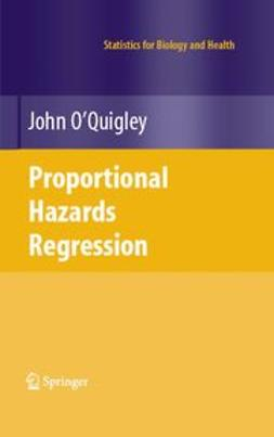 O'Quigley, John - Proportional Hazards Regression, ebook