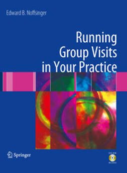 Noffsinger, Edward B. - Running Group Visits in Your Practice, ebook