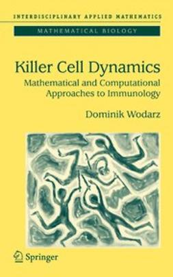 Wodarz, Dominik - Killer Cell Dynamics, ebook