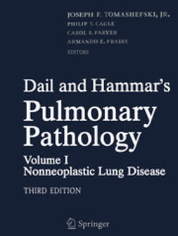 Tomashefski, Joseph F. - Dail and Hammar's Pulmonary Pathology, ebook