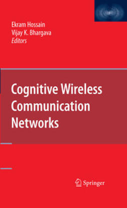 Bhargava, Vijay - Cognitive Wireless Communication Networks, e-bok