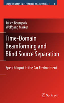 Bourgeois, Julien - Time-Domain Beamforming and Blind Source Separation, ebook