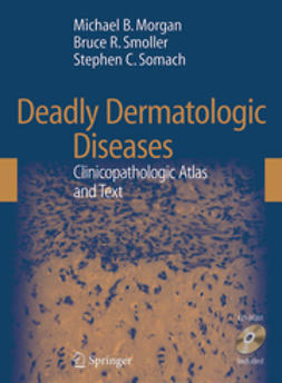 Morgan, Michael B. - Deadly Dermatologic Diseases, ebook