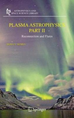 Somov, Boris V. - Plasma Astrophysics, e-bok