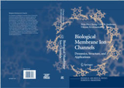 Andersen, Olaf S. - Biological Membrane Ion Channels, ebook