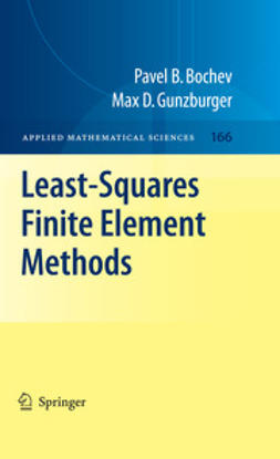 Bochev, Pavel B. - Least-Squares Finite Element Methods, ebook