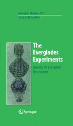 Richardson, Curtis J. - Everglades Experiments, ebook