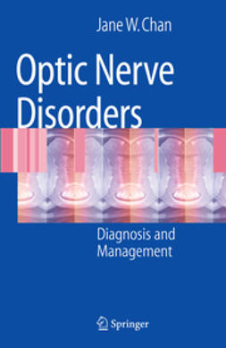 Chan, Jane W. - Optic Nerve Disorders, ebook