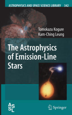 Kogure, Tomokazu - The Astrophysics of Emission-Line Stars, ebook