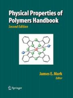 Mark, James E. - Physical Properties of Polymers Handbook, ebook