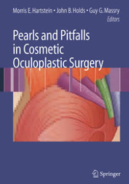 Hartstein, Morris E. - Pearls and Pitfalls in Cosmetic Oculoplastic Surgery, ebook