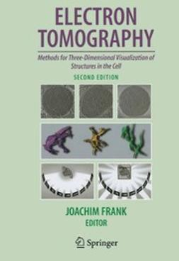 Frank, Joachim - Electron Tomography, ebook