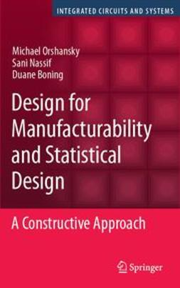 Boning, Duane - Design for Manufacturability and Statistical Design, ebook