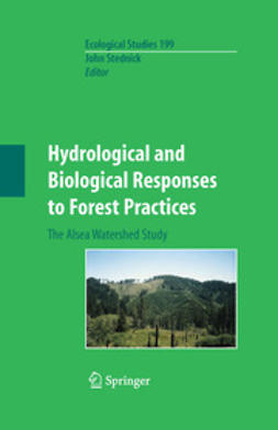 Stednick, John D. - Hydrological and Biological Responses to Forest Practices, ebook